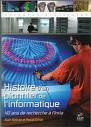 Histoire d'un pionnier de l'informatique. 40 ans de recherche à l'INRIA.