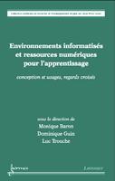 Environnements informatisés et ressources numériques pour l'apprentissage